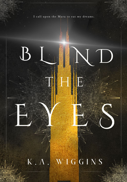Final cover of Blind the Eyes