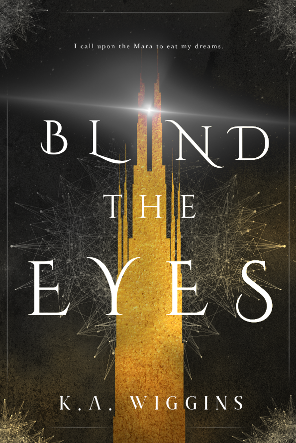 Blind the Eyes, Threads of Dreams Book One Cover by Regina Wamba, MaeIDesign
