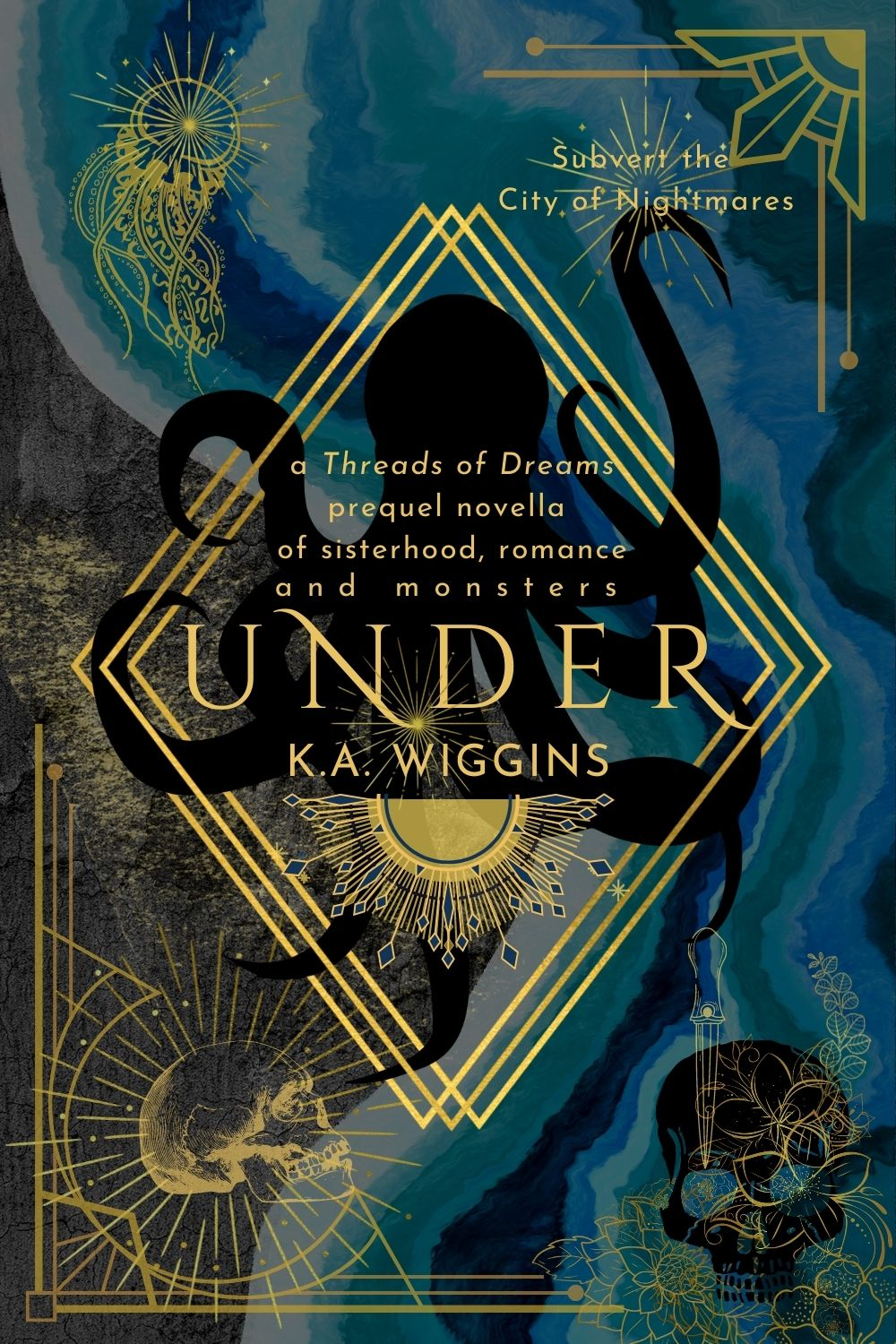 Prequel Novella UNDER ebook cover by K.A. Wiggins